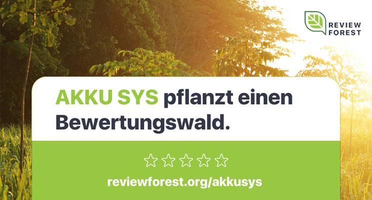 AKKU SYS pflanzt einen Bewertungswald